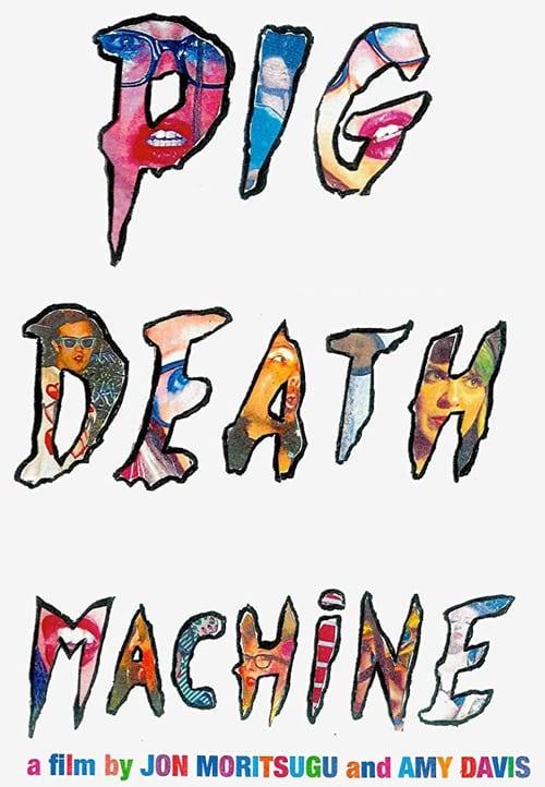 Pig Death Machine