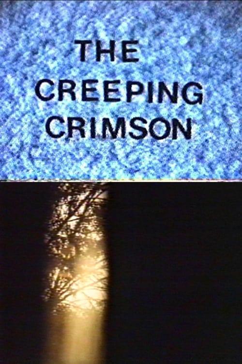 The Creeping Crimson (1987)