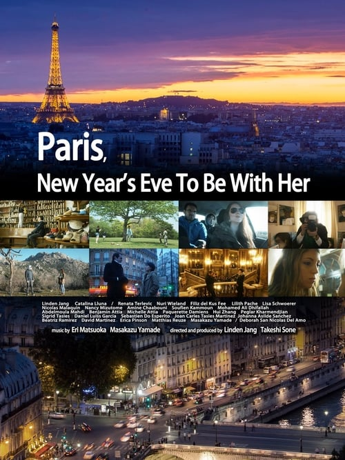 Regarder Paris, New Year's Eve to Be with Her Film Complet