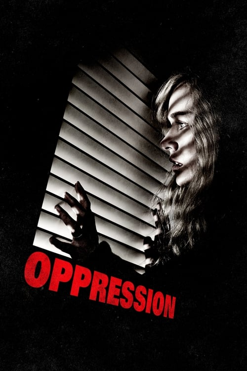 Oppression Film en Streaming VF