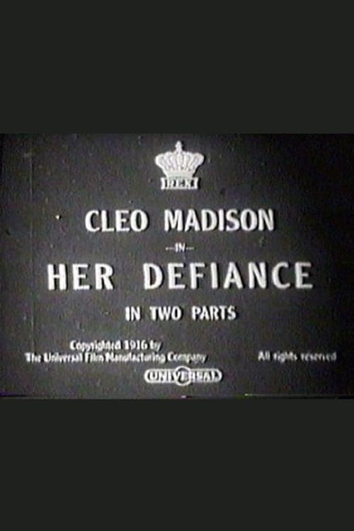Her Defiance (1916)