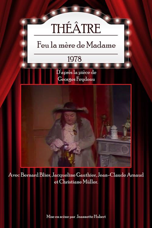 Filme Feu la mère de Madame De Boa Qualidade Gratuitamente