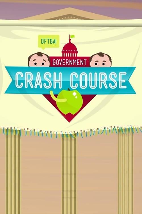 Crash Course U.S. Government and Politics (2015)