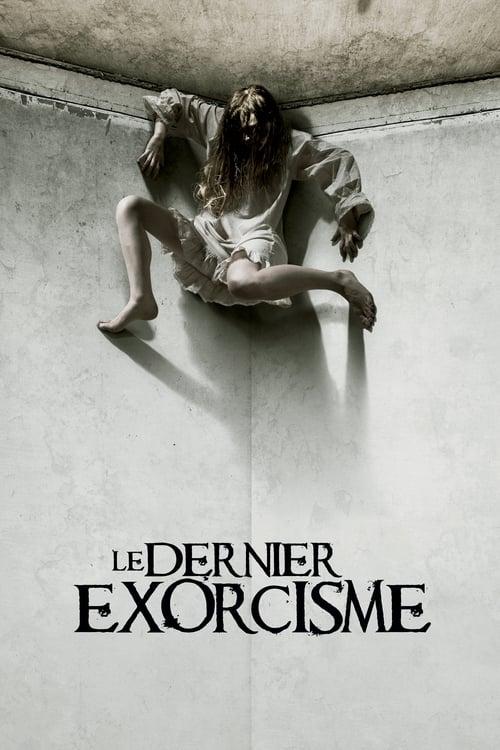 Le dernier exorcisme Film en Streaming Gratuit