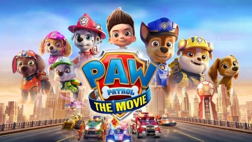 PAW Patrol: The Movie - Our fate is in their paws. - Azwaad Movie Database
