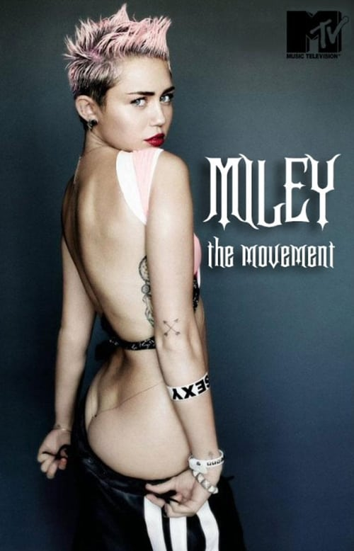 Mira La Película Miley: The Movement Completamente Gratis