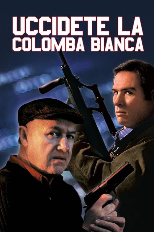 Uccidete la colomba bianca (1989)
