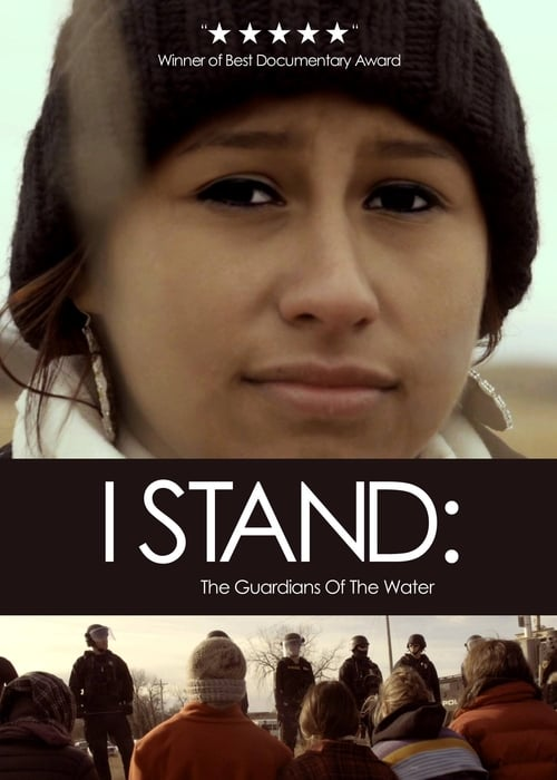 I Stand: The Guardians of the Water (2017)