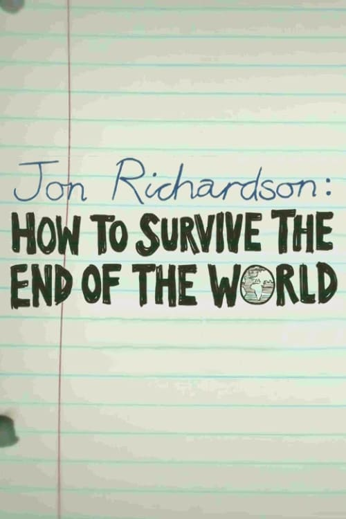 Mira Jon Richardson: How to Survive The End of the World En Buena Calidad Hd