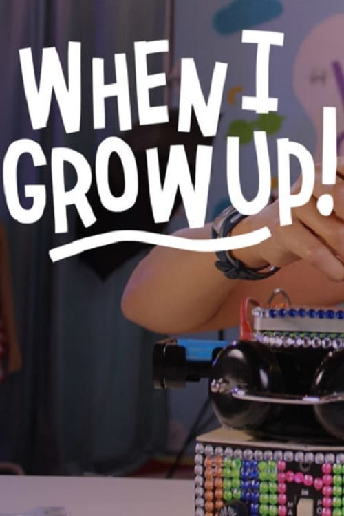 When I Grow Up (2018)