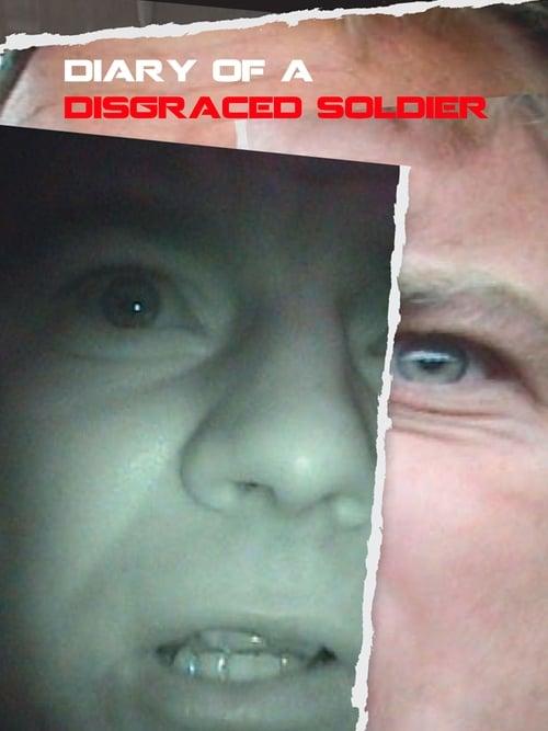 Ver Diary Of A Disgraced Soldier En Línea