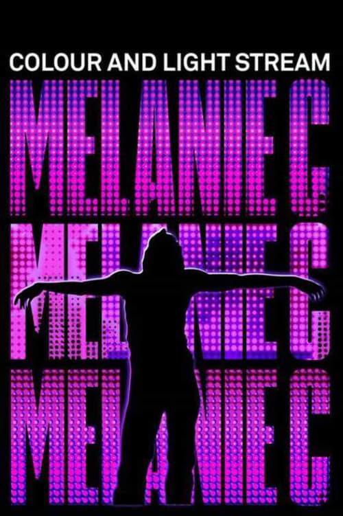 Melanie C: Colour and Light Stream with maximum speed