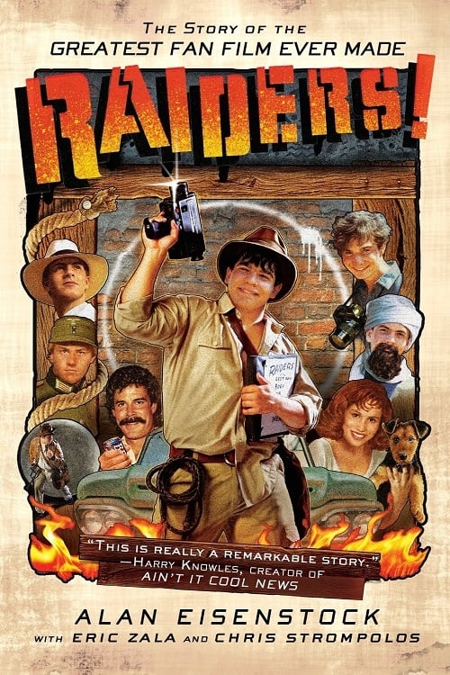 Watch Raiders!: The Story of the Greatest Fan Film Ever Made online