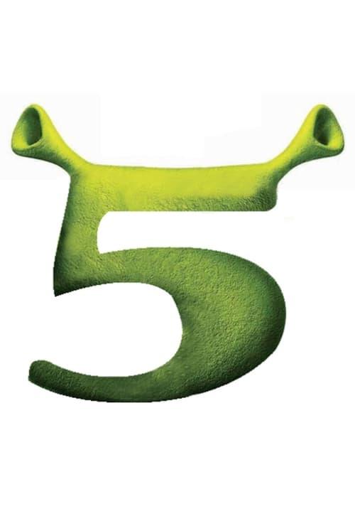 Watch Shrek 5 (2022) Best Quality Movie