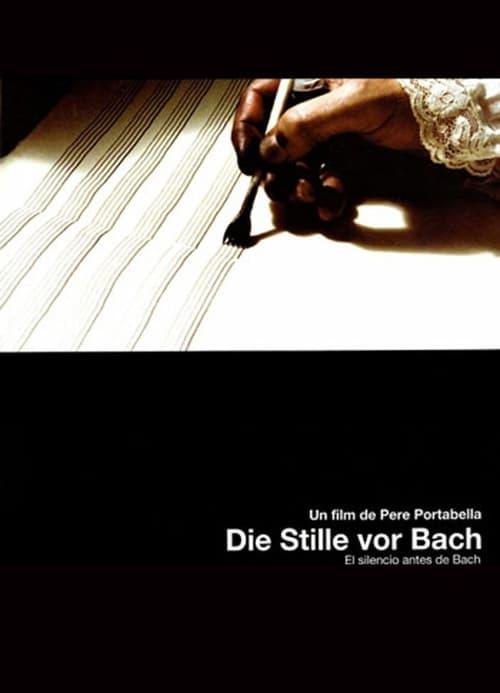 Die Stille vor Bach ( Die Stille vor Bach )
