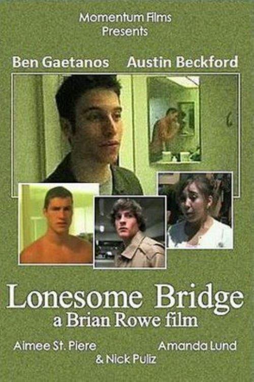 Lonesome Bridge (2005)