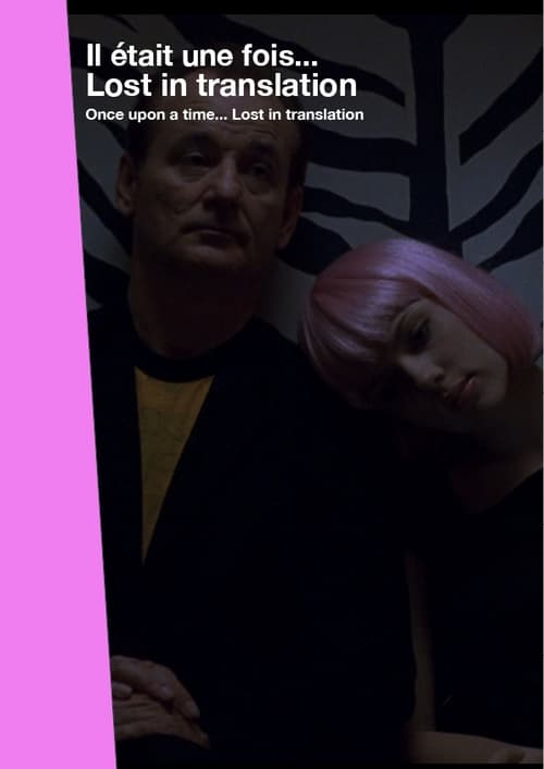 Once Upon a Time... Lost in Translation (2015)