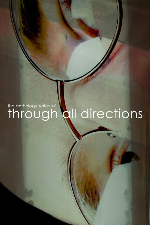 Watch Through All Directions Online Free HD