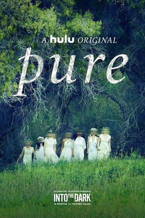 Watch Into the Dark: Pure Putlocker Online Free