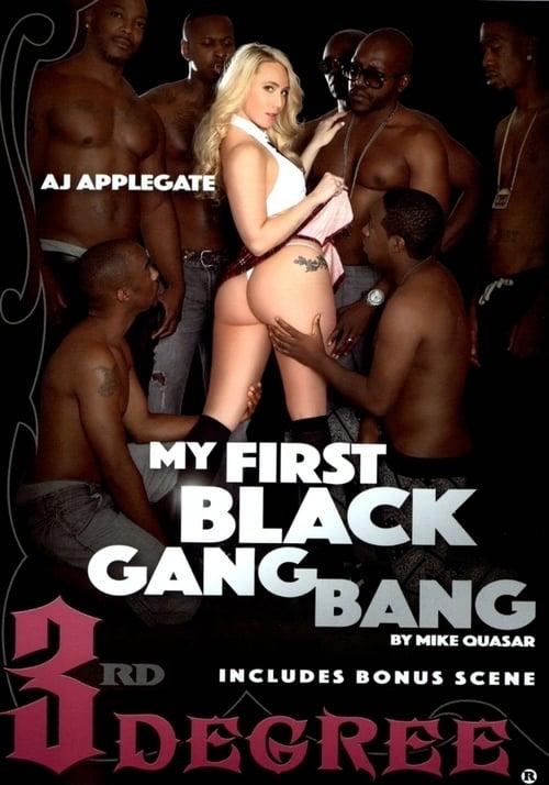 My First Black Gang Bang