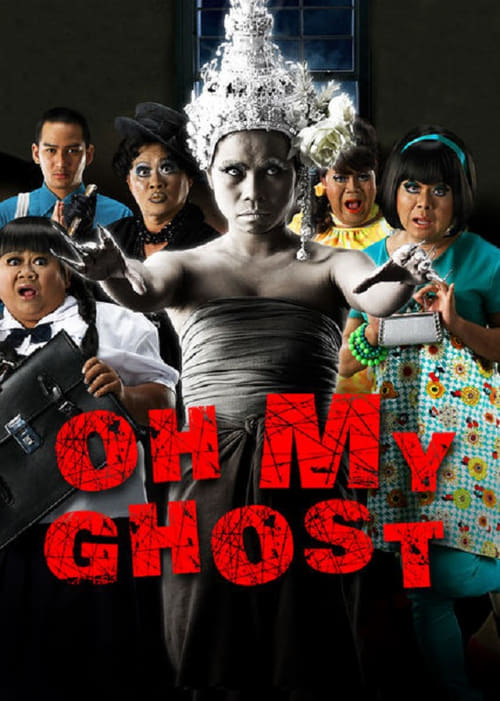 Watch streaming Oh My Ghosts