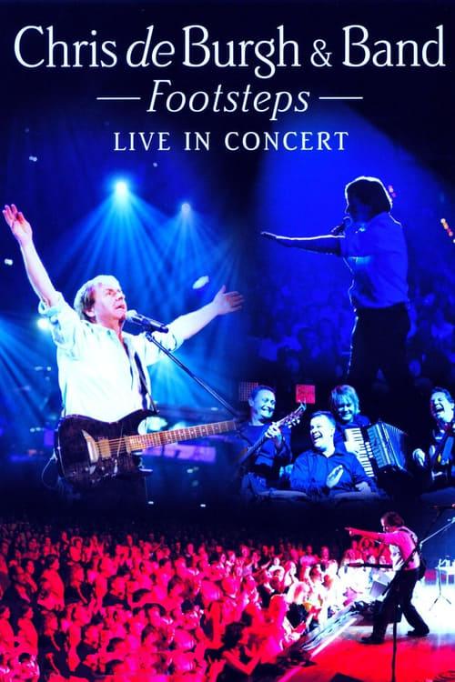 Filme Chris de Burgh And Band Footsteps - Live In Concert De Boa Qualidade Gratuitamente