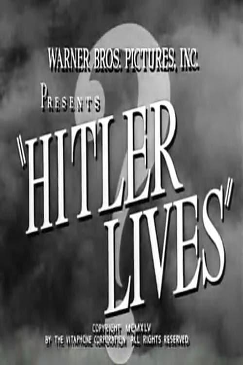 Hitler Lives (1945)