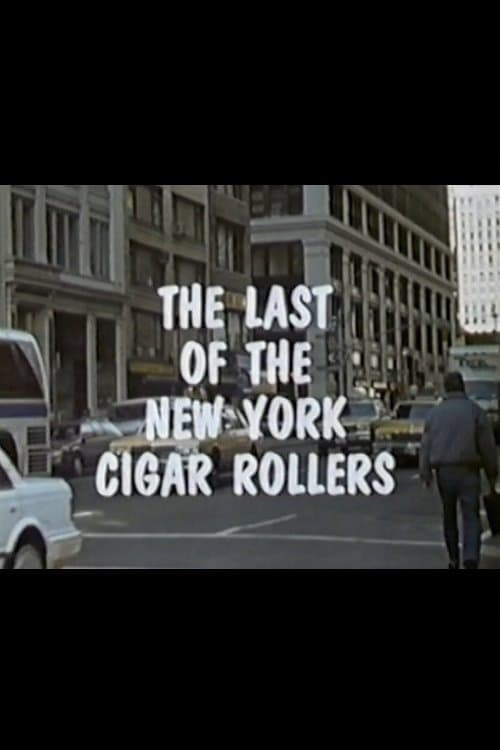 The Last of the New York Cigar Rollers