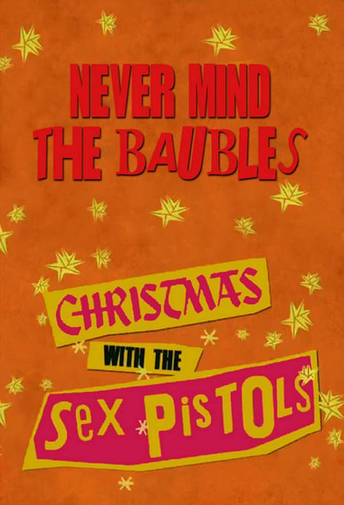 Never Mind the Baubles: Xmas '77 with the Sex Pistols
