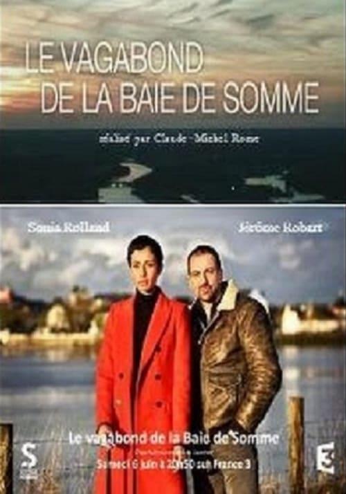Regarder Le vagabond de la Baie de Somme (2015) [VF ...