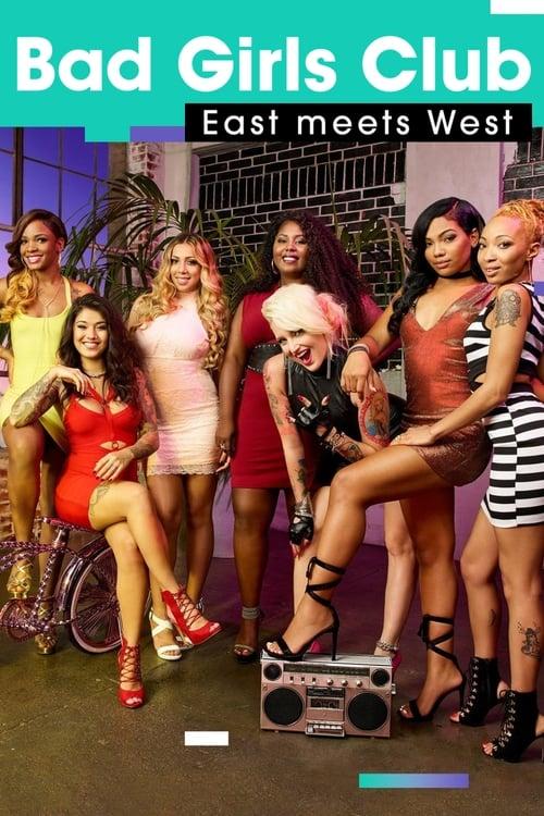 Bad Girls Club: Season 17 - East Meets West