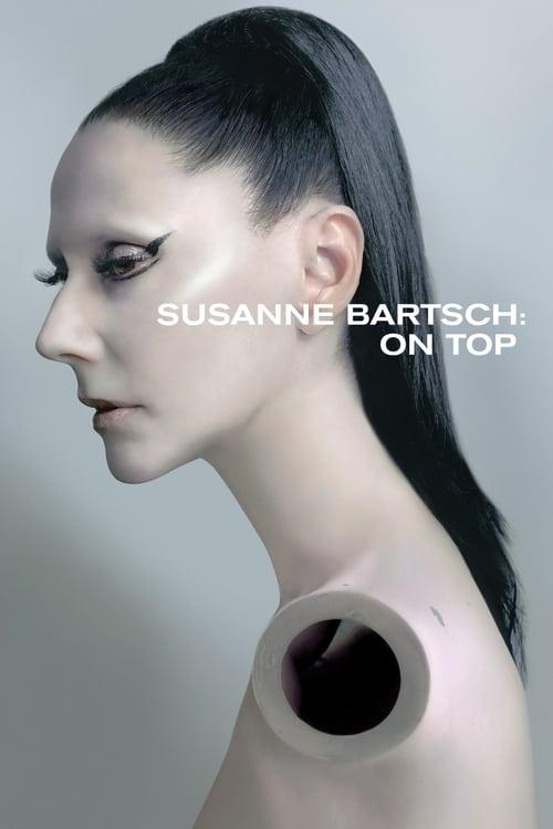 Película Susanne Bartsch: On Top En Buena Calidad Hd