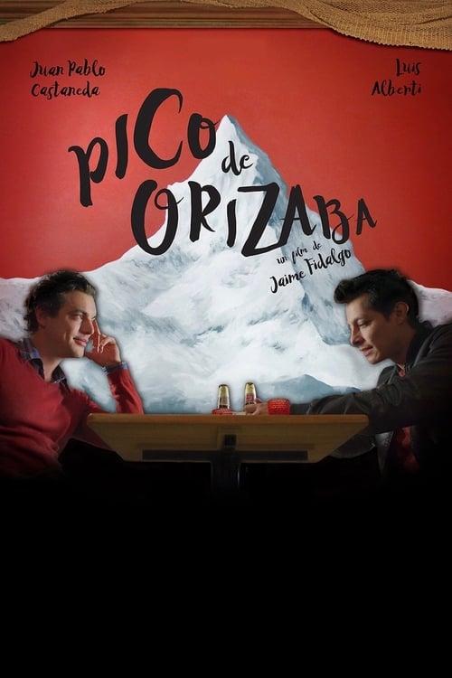 Film Ansehen Pico de Orizaba Online