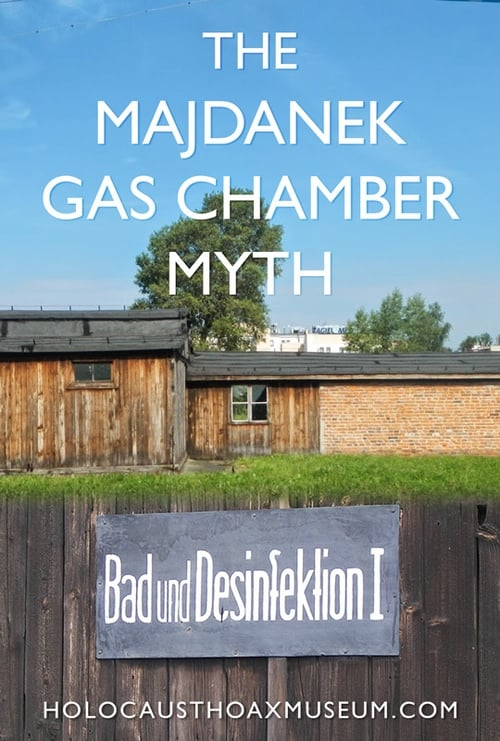 Ver pelicula The Majdanek Gas Chamber Myth Online
