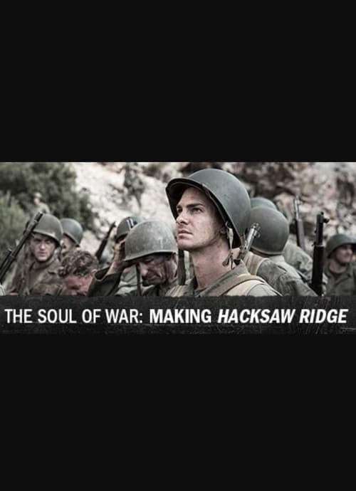 Película The Soul of War: Making 'Hacksaw Ridge' Doblado Completo