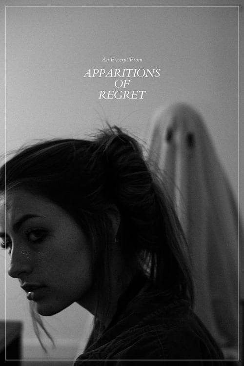"DVD RIP An Excerpt from: ""Apparitions of Regret"""