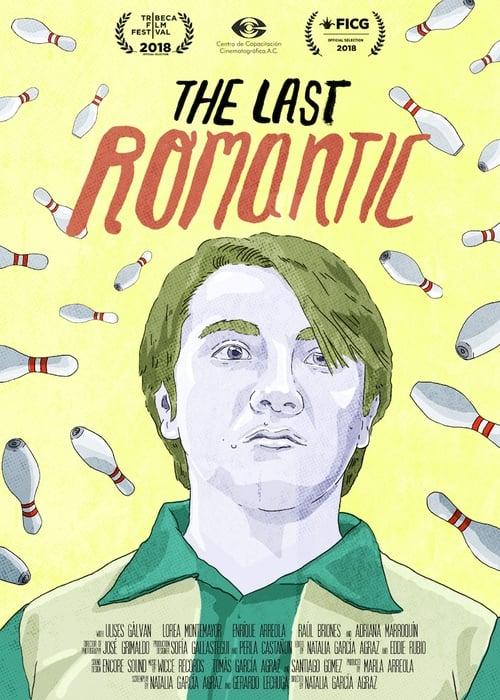Film Ansehen El Último Romántico Voll Synchronisiert
