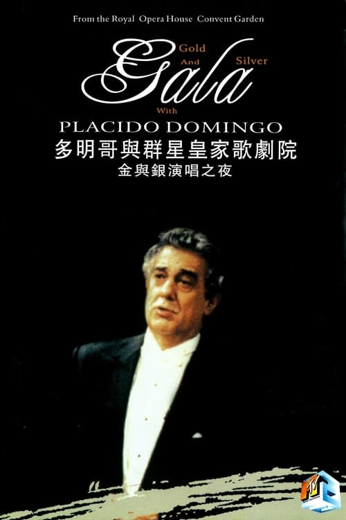 Gold and Silver Gala with Placido Domingo