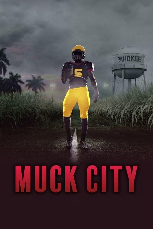 4th and Forever: Muck City ( 4th and Forever: Muck City )