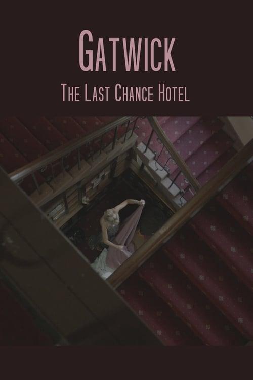 Filme Gatwick - The Last Chance Hotel Online Grátis