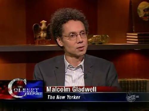 The Colbert Report: Season 5 – Episod Malcolm Gladwell