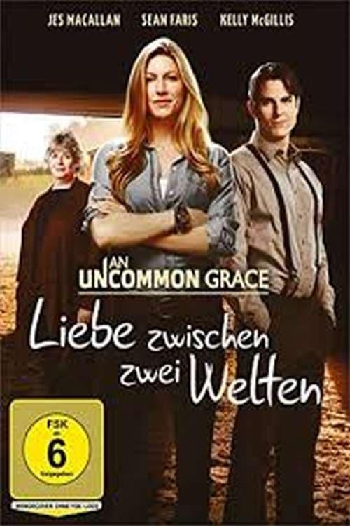 Liebe zwischen zwei Welten - An Uncommon Grace - Poster