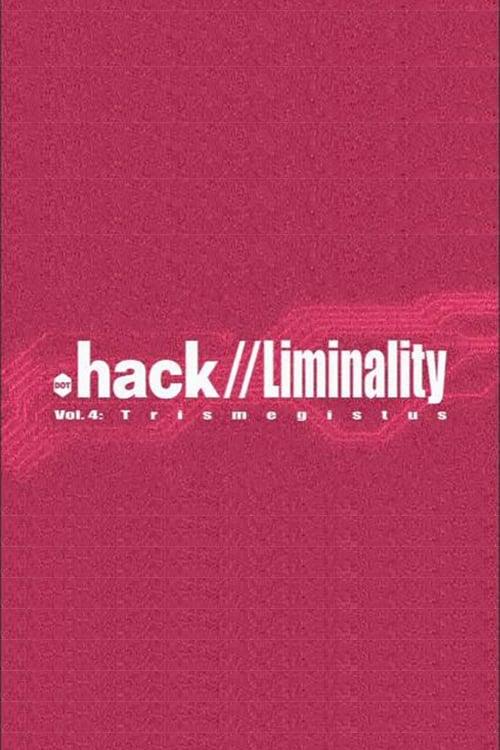 .hack Liminality: Trismegistus