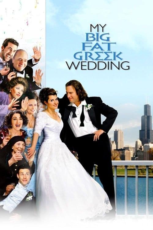 My Big Fat Greek Wedding film en streaming