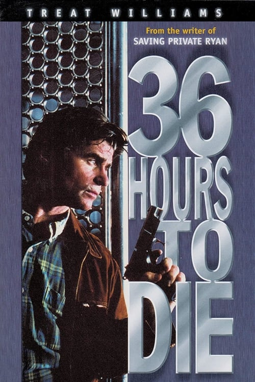 The poster of 36 Hours to Die