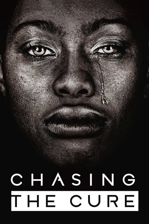 Chasing the Cure (2019)