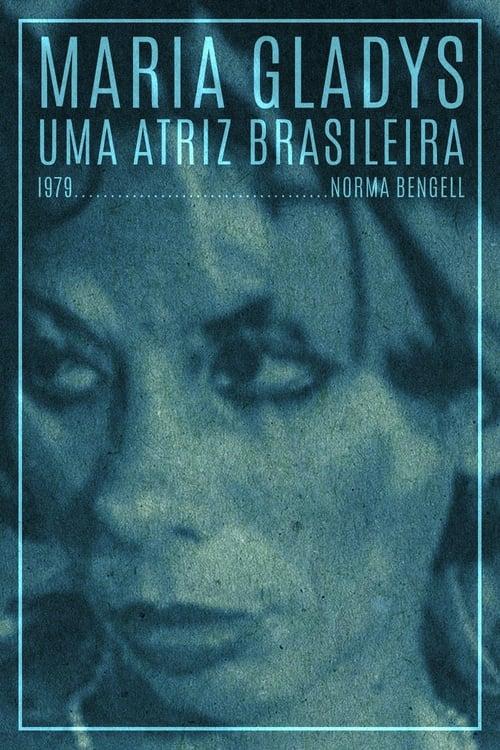 Maria Gladys, Uma Atriz Brasileira 1979
