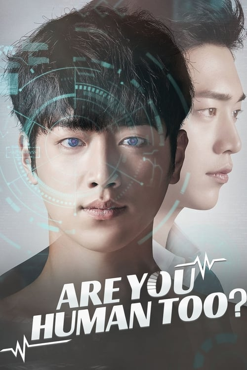 Nonton Drama Korea Are You Human? (2018)