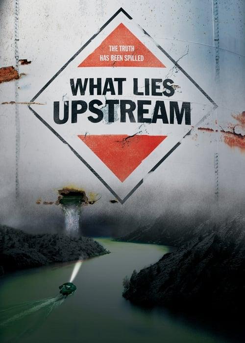 Hd What Lies Upstream 2017 Descargar Película Completa Por Mega