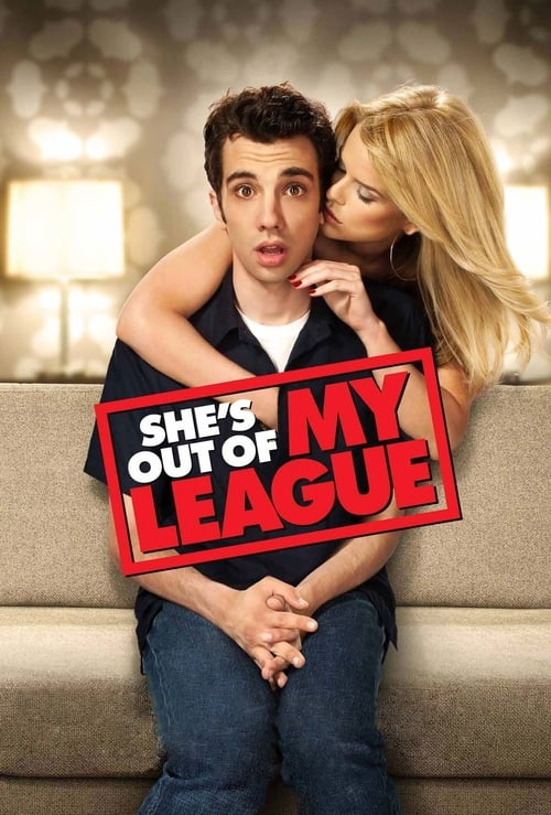 She's Out Of My League - Poster